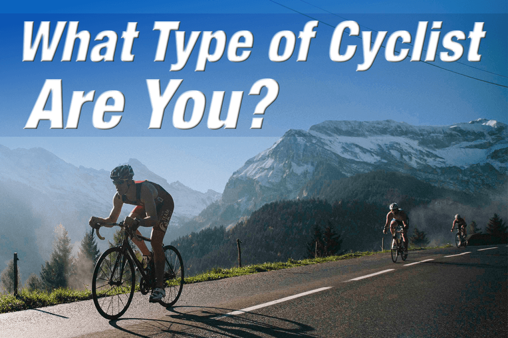 What Type of Cyclist Are You banner image