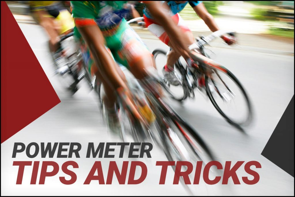 Power Meter Tips and Tricks