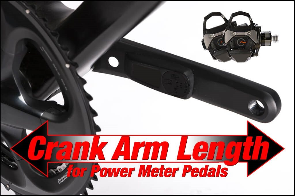 set crank arm length power meter pedals