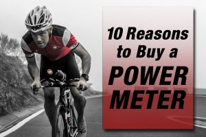 Banner image of 10 Reasons to Buy a Power Meter article