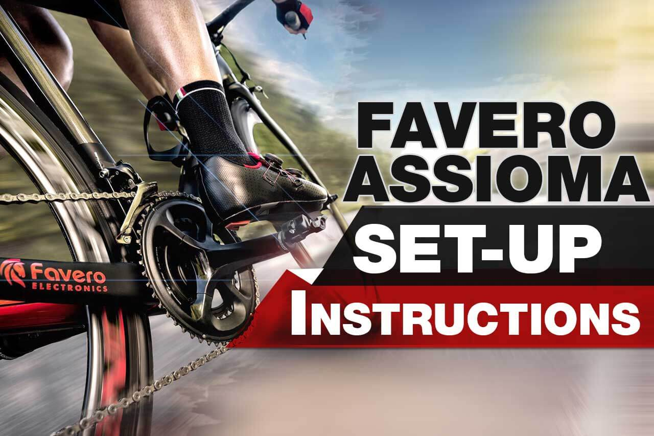 Favero Assioma Set-up Instructions banner image