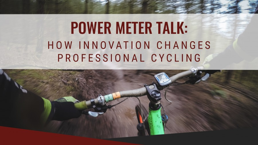 Power Meter Talk: How Innovation Changes Professional Cycling